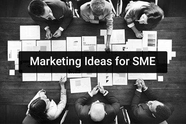 Marketing Ideas for SME